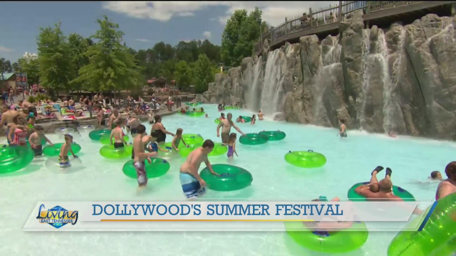 Summer festival fun is underway at Dollywood   WATE
